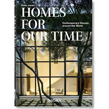 Bog: Homes For Our Time. Contemporary Houses around the World – 40th Anniversary Edition - Af Philip Jodidio